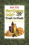 Ask Ed Marijuana Gold