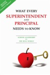 What Every Superintendent And Principal Needs To Know