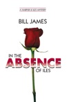 In The Absence Of Iles Vol Book 25