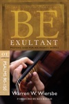 Be Exultant Psalms 90-150