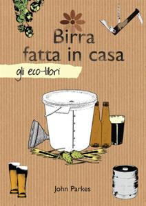 Birra fatta in casa Libro Cover