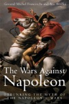 The Wars Against Napoleon