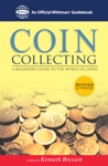 Coin Collecting A Beginners Guide To The World Of Coins