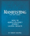 Manifesting For Non-Gurus