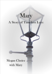 Mary - A Story of Timeless Love