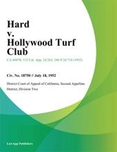 Hard V. Hollywood Turf Club