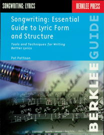 Songwriting: Essential Guide to Lyric Form and Structure book