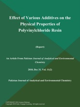 Effect Of Various Additives On The Physical Properties Of Polyvinylchloride Resin (Report)