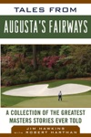 Tales From Augustas Fairways