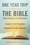 A One Year Trip Through The Bible--Daily Readings And Reflections