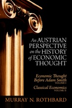An Austrian Perspective On The History Of Economic Thought