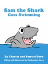 Sam The Shark Goes Swimming