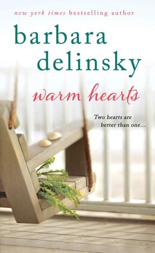 Barbara Delinsky - Warm Hearts