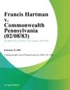Francis Hartman V Commonwealth Pennsylvania