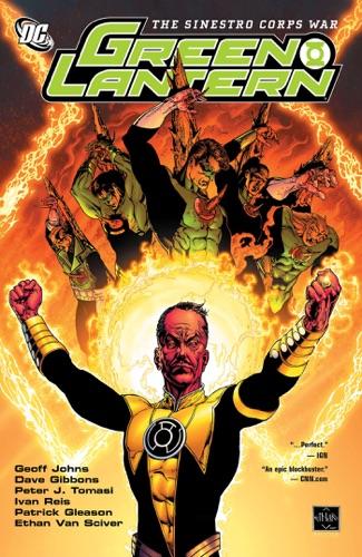 Dave Gibbons, Geoff Johns, Patrick Gleason, Ivan Reis, Ethan Van Sciver, Angel Unzueta & Andy Kubert - Green Lantern: The Sinestro Corps War