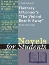 A Study Guide For Flannery OConnors The Violent Bear It Away