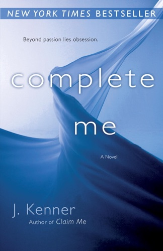 Complete Me - J. Kenner - J. Kenner