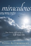 Miraculous Moments