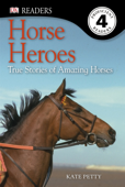 DK Readers L4: Horse Heroes (Enhanced Edition)