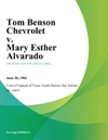 Tom Benson Chevrolet V Mary Esther Alvarado