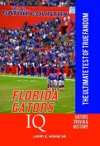 Florida Gators IQ The Ultimate Test Of True Fandom