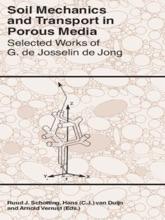 Soil Mechanics And Transport In Porous Media