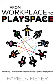 From Workplace to Playspace PDF Download