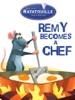 Ratatouille: Remy Becomes a Chef