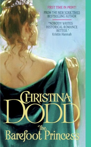Christina Dodd - The Barefoot Princess