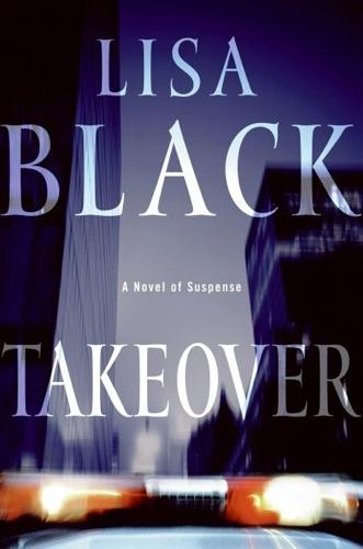 Lisa Black - Takeover