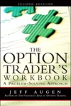 Option Traders Workbook The A Problem-Solving Approach 2e
