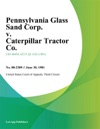 Pennsylvania Glass Sand Corp V Caterpillar Tractor Co