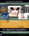 Photoshop Elements 10 Book For Digital Photographers The