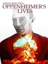 Oppenheimer's Lives