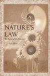 Natures Law The Secret Of The Universe