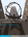 Everything You Need To Know About Atlas Shrugged