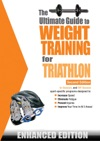 The Ultimate Guide To Weight Training For Triathlon Enhanced Edition