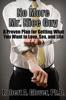 Robert A. Glover - No More Mr. Nice Guy bild
