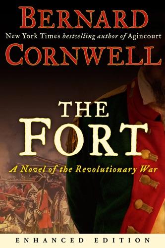 Bernard Cornwell - The Fort (Enhanced Edition) (Enhanced Edition)