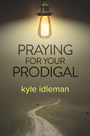 Praying for Your Prodigal book