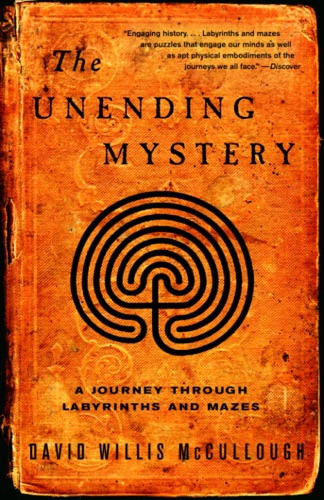 David W. McCullough - The Unending Mystery