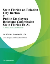 State Florida On Relation City Bartow v. Public Employees Relations Commission State Florida Et Al.