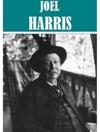 6 Books By Joel Chandler Harris
