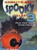 Hawai'i's Best Spooky Tales 3