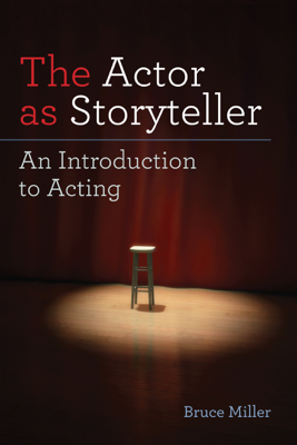 The Actor as Storyteller - Bruce Miller book