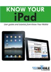 Know Your IPad Tutorials And User Guides