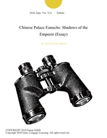 CHINESE PALACE EUNUCHS: SHADOWS OF THE EMPEROR (ESSAY)