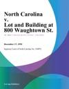 North Carolina V Lot And Building At 800 Waughtown St