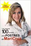 Las Mejores 100 Recetas Para Postres De M