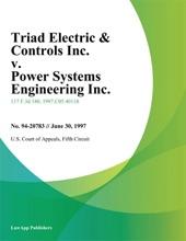 Triad Electric & Controls Inc. v. Power Systems Engineering Inc.